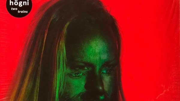 Hogni – Two Trains – Red Transparent Vinyl Ltd 750 eratp103lp